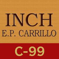 INCH C-99 by E.P. Carrillo