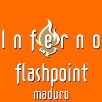 Inferno Flashpoint Maduro