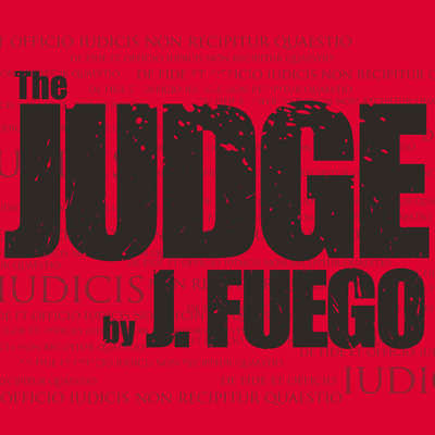 The Judge by J. Fuego