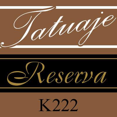 Tatuaje Reserva K222