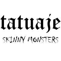 Tatuaje Skinny Monsters