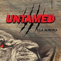 Untamed by La Aurora